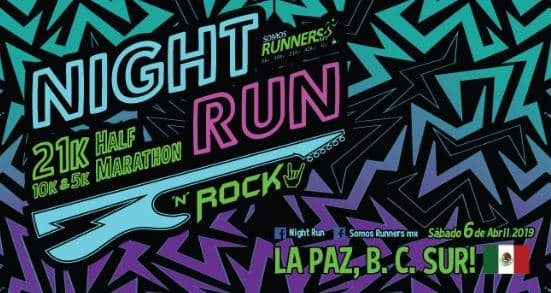 NIGHT RUN & ROCK LA PAZ, HALF MARATHON 2019